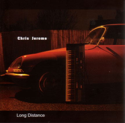 Chris Jerome - Long Distance